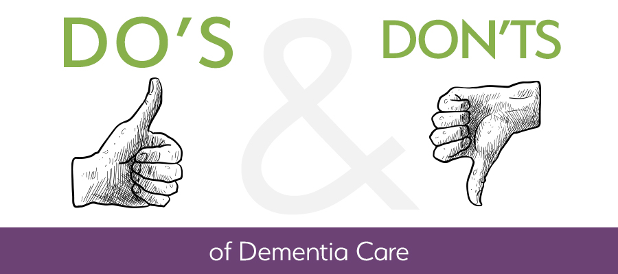 Do's and Don'ts of Dementia Care